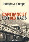 Canfranc - L'or des nazis